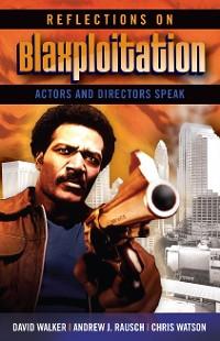 Cover Reflections on Blaxploitation