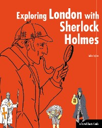 Cover Exploring London with Sherlock Holmes