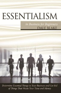 Cover Essentialism in Business For Beginners