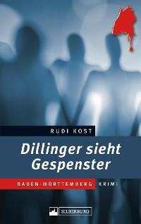 Cover Dillinger sieht Gespenster