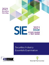 Cover SECURITIES INDUSTRY ESSENTIALS EXAM STUDY GUIDE 2021 + TEST BANK