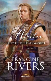 Cover Atretes - Flucht nach Germanien