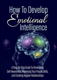 Cover How To Develop - Emotional Intelligence
