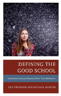 Cover Defining the Good School