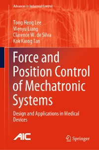 Cover Force and Position Control of Mechatronic Systems