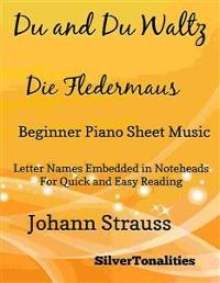 Cover Du and Du Waltz Die Fledermaus Beginner Piano Sheet Music