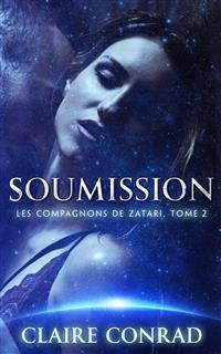Cover Soumission: Les compagnons de Zatari, Tome 2