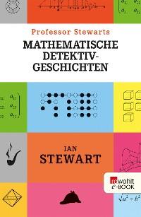 Cover Professor Stewarts mathematische Detektivgeschichten