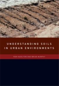 Cover Understanding Soils in Urban Environments