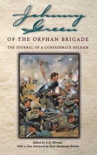 Cover Johnny Green of the Orphan Brigade