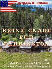 Cover Die Pferdesoldaten 06 - Keine Gnade für Farrington