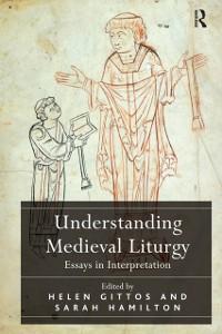Cover Understanding Medieval Liturgy