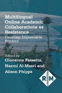 Cover Multilingual Online Academic Collaborations as Resistance