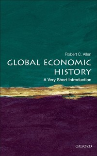 Cover Global Economic History: A Very Short Introduction