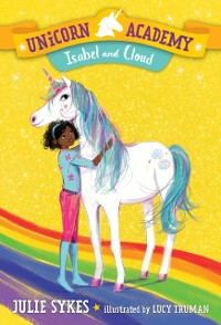 Cover Unicorn Academy #4: Isabel and Cloud