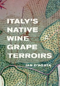 Cover Italy's Native Wine Grape Terroirs