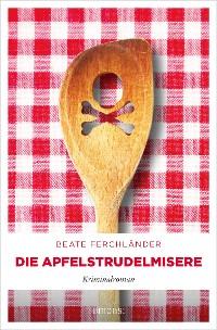 Cover Die Apfelstrudelmisere