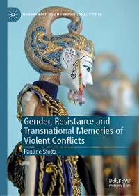 Cover Gender, Resistance and Transnational Memories of Violent Conflicts