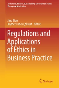 Cover Regulations and Applications of Ethics in Business Practice