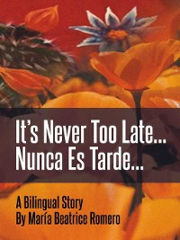 Cover It's Never Too Late...