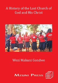 Cover A History of the Last Church of God and His Christ