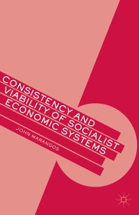 Cover Consistency and Viability of Socialist Economic Systems