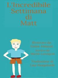 Cover L'Incredibile Settimana di Matt