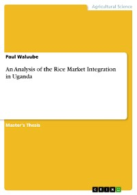 Cover An Analysis of the Rice Market Integration in Uganda