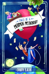 Cover Tales of a Mormon Missionary