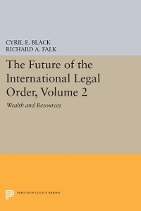 Cover The Future of the International Legal Order, Volume 2