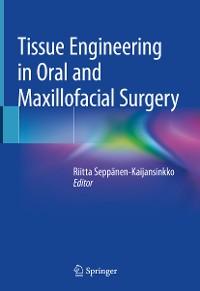 Cover Tissue Engineering in Oral and Maxillofacial Surgery
