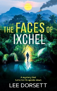 Cover The Faces of Ixchel