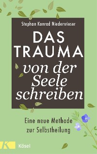 Cover Das Trauma von der Seele schreiben