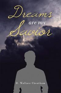 Cover Dreams Are My Savior