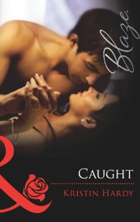 Cover Caught (Mills & Boon Blaze)