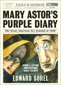 Cover Mary Astor's Purple Diary: The Great American Sex Scandal of 1936