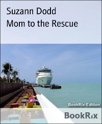 Cover Mom to the Rescue