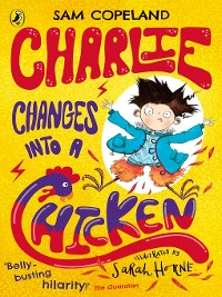 Cover Charlie Changes Into a Chicken