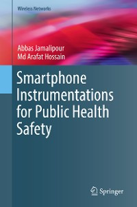 Cover Smartphone Instrumentations for Public Health Safety