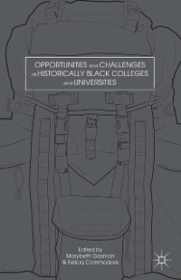 Cover Opportunities and Challenges at Historically Black Colleges and Universities