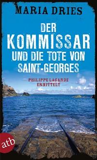 Cover Der Kommissar und die Tote von Saint-Georges