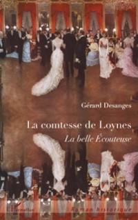 Cover La comtesse de loynes - la belle ecouteuse