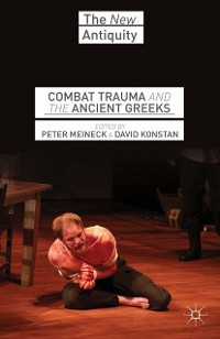 Cover Combat Trauma and the Ancient Greeks