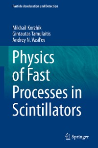 Cover Physics of Fast Processes in Scintillators