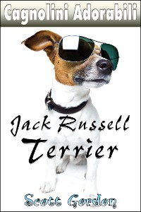 Cover Cagnolini Adorabili: I Jack Russell Terrier