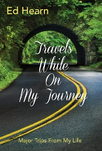 Cover Travels While On My Journey
