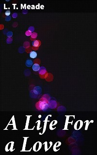 Cover A Life For a Love