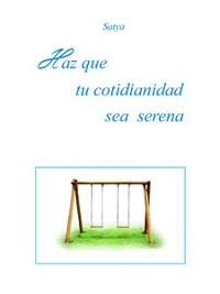 Cover Haz que tu cotidianidad sea serena