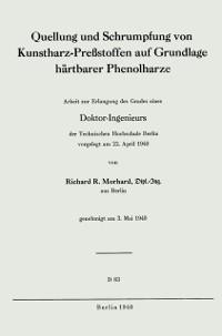 Cover Quellung und Schrumpfung von Kunstharz-Prestoffen auf Grundlage hartbarer Phenolharze