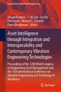 Cover Asset Intelligence through Integration and Interoperability and Contemporary Vibration Engineering Technologies